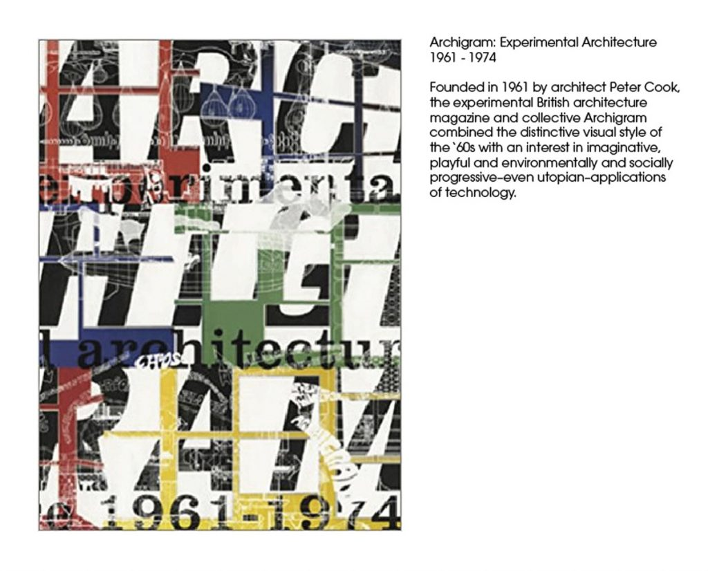 Archigram: Experimental Architecture 1961 - 1974