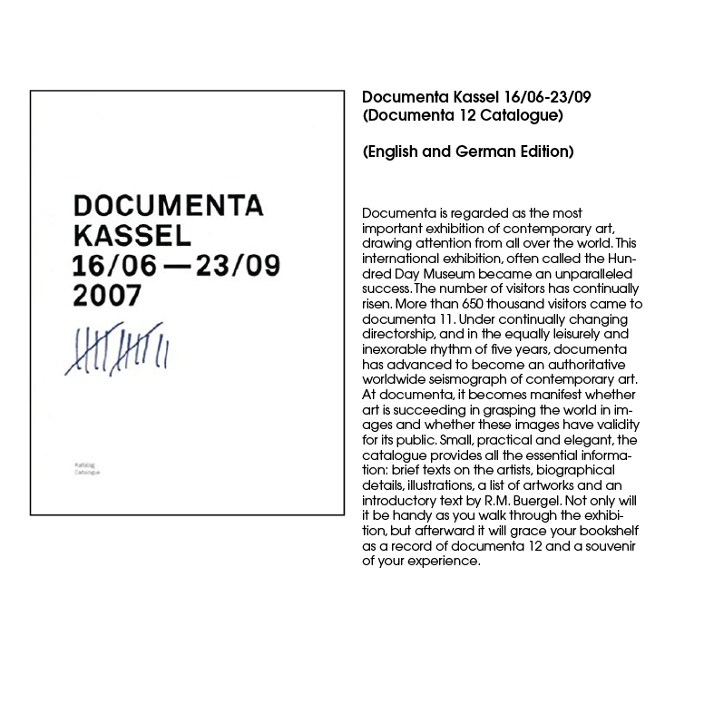 Documenta Kassel 16/06-23/09 (Documenta 12 Catalogue)   (English and German Edition)